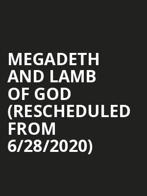 Megadeth and Lamb of God (Rescheduled from 6/28/2020) at KeyBank Pavilion